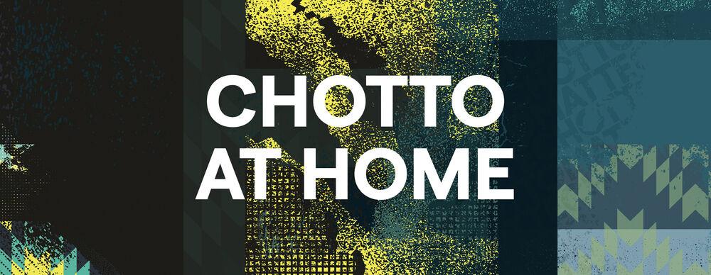 CHOTTO AT HOME