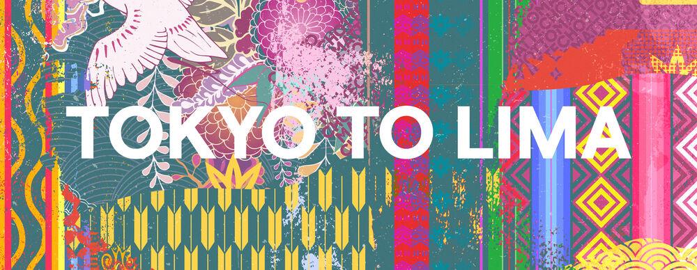 TOKYO TO LIMA